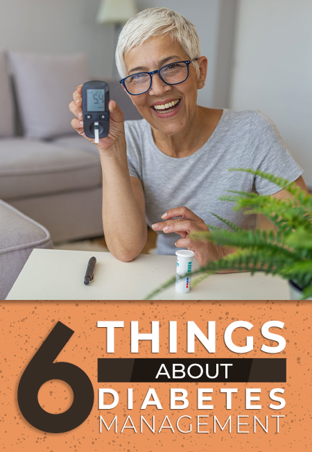 6 Things About Diabetes Management